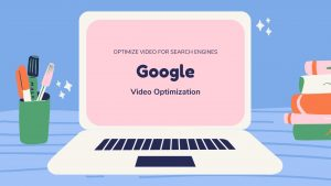 How to Optimize Video for Search Engines